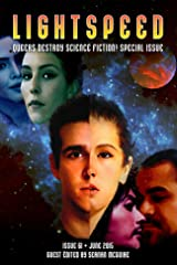 Lightspeed Magazine, June 2015 (Queers Destroy Science Fiction! Special Issue) Kindle Edition