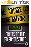 Fruits of the Poisonous Tree (Joe Gunther Mysteries Book 5)