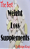 The Best Weight Loss Supplements (English Edition)