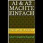 A1 & A2 machte einfach: Learn Explore Expand (German Edition)