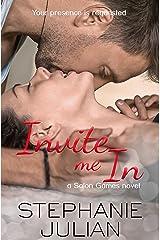 Invite Me In: A Salon Games novel