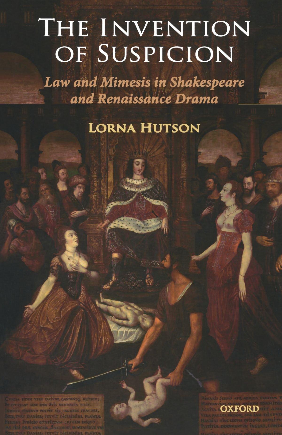 The Invention of Suspicion: Law and Mimesis in Shakespeare and Renaissance Drama: Amazon.es: Lorna Hutson: Libros en idiomas extranjeros