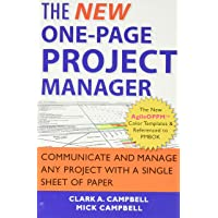 The New One–Page Project Manager: Communicate and Manage Any Project With A Single Sheet of Paper