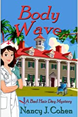 Body Wave (The Bad Hair Day Mysteries Book 4) Kindle Edition