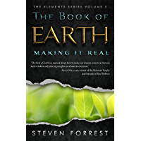 The Book of Earth: Making It Real (The Elements Series 2) (English Edition)