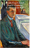 Twenty-Four Edvard Munch's Paintings (Collection) for Kids