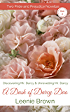 Dash of Darcy Duo 2: Two Pride and Prejudice Novellas (A Dash of Darcy)