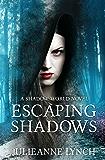 Escaping Shadows (A Shadow World Novel Book 2)