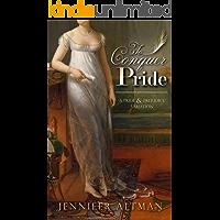 To Conquer Pride: A Pride and Prejudice Variation