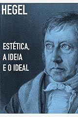 Estética: A Ideia E O Ideal eBook Kindle
