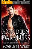 Forbidden Darkness, Immortal Desire Series Book 1
