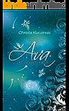 Ava: Der Tag der Libelle ( Band 1) (German Edition)