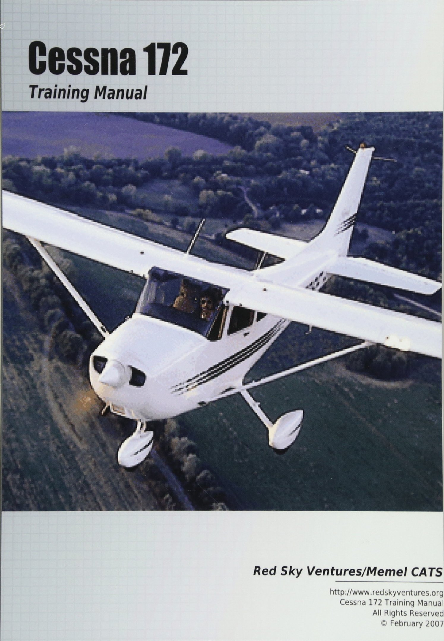 Cessna 172 Training Manual: Danielle Bruckert, Oleg Roud: 9781463675448:  Amazon.com: Books