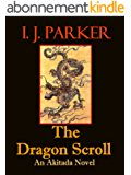 The Dragon Scroll (Akitada mysteries Book 1) (English Edition)