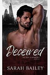 Deceived: A Dark Mafia Romance (The Devil's Syndicate Book 1) Kindle Edition