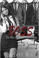 Boss: The Men of Monroe Enterprises Kindle Edition