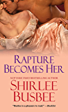 Rapture Becomes Her (Becomes Her Series Book 5)