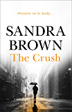 The Crush: The gripping thriller from #1 New York Times bestseller