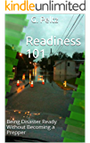 Readiness 101: Being Disaster Ready Without Becoming a Prepper