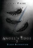 Blood Redemption (Angel's Edge Book 3)