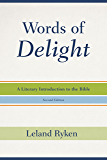 Words of Delight: A Literary Introduction to the Bible