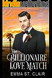 The Billionaire Love Match: A Clean Billionaire Romance (The Billionaire Surprise Book 1)
