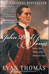 John Paul Jones: Sailor, Hero, Father of the American Navy Kindle Edition