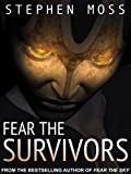 Fear the Survivors (The Fear Saga Book 2)