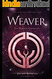 Weaver (The Morphid Chronicles Book 3)