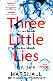 Three Little Lies: From the author of FRIEND REQUEST