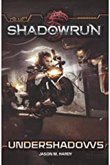 Shadowrun: Undershadows Kindle Edition