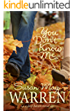 You Don't Know Me (Deep Haven Book 6)