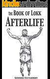 The Book of Lokk: Afterlife (Volume 8)