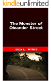 The Monster of Oleander Street