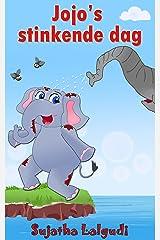 Dutch Kids book: Jojo's Stinkende Dag: Children's Dutch books, Vanaf ca. 4 jaar,Dutch picture book (Bedtime stories in Dutch).Children's Dutch Picture ... for children : Prentenboek) (Dutch Edition) Kindle Edition