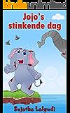 Dutch Kids book: Jojo's Stinkende Dag: Children's Dutch books, Vanaf ca. 4 jaar,Dutch picture book (Bedtime stories in Dutch).Children's Dutch Picture ... for children : Prentenboek) (Dutch Edition)