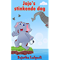 Dutch Kids book: Jojo's Stinkende Dag: Children's Dutch books, Vanaf ca. 4 jaar,Dutch picture book (Bedtime stories in Dutch).Children's Dutch Picture ... in Dutch for children : Prentenboek)