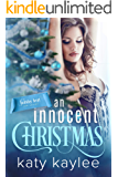 An Innocent Christmas (Holiday Heat Book 3)