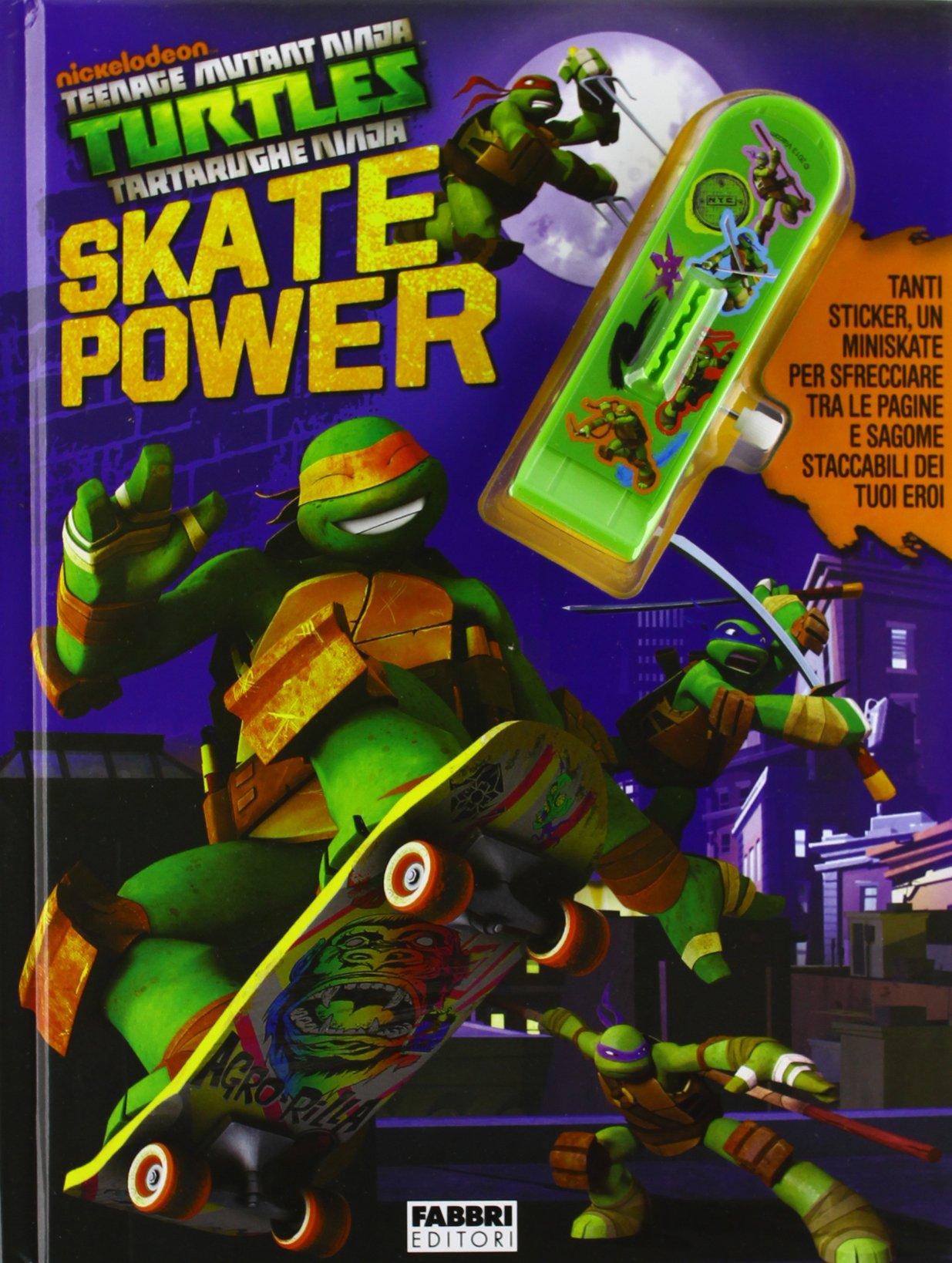 Skate power. Turtles Tartarughe Ninja. Con adesivi. Con ...