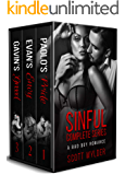 Sinful Complete Series: A BAD BOY ROMANCE