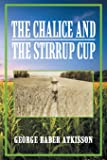 The Chalice and the Stirrup Cup