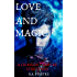 Love and Magic: A Crimson Vampire Christmas (The Crimson Coven Book 16)