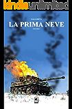 La Prima Neve, Volume 1