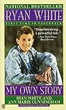 Ryan White: My Own Story (Signet)