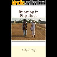 Running in Flip-flops: a fictionalized memoir of Peace Corps service in Senegal