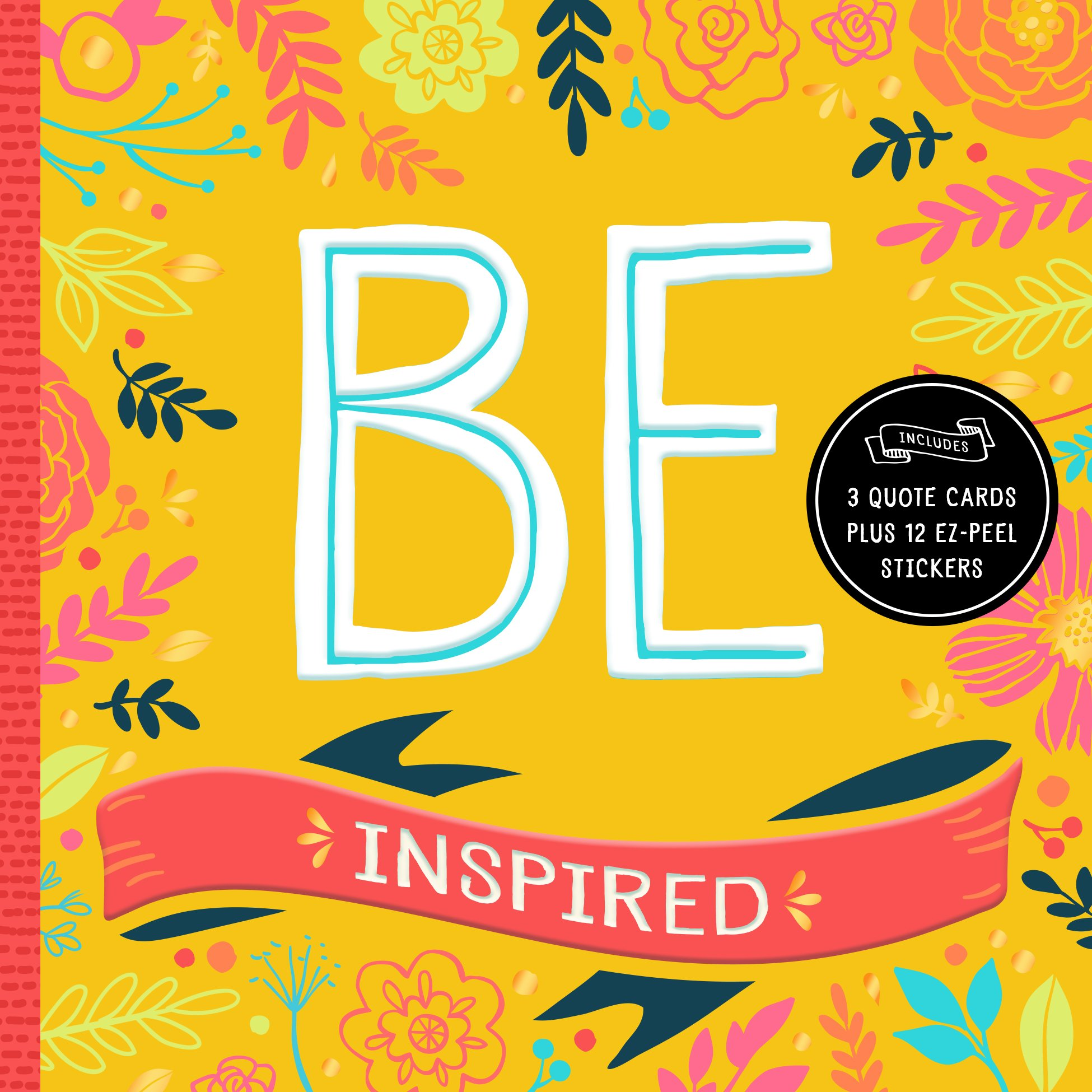 BE Inspired: 200+ Inspirational Quotes pdf