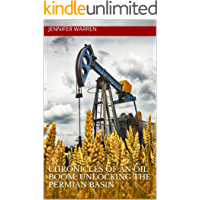 Chronicles of an Oil Boom: Unlocking the Permian Basin (English Edition)