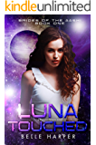 Luna Touched: A Sci-Fi Alien Reverse Harem Romance (Brides of the Aashi Book 1)