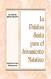 La Palabra Santa para el Avivamiento Matutino - La vida de iglesia genuina (Spanish Edition)