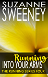 Running Into Your Arms (The Running Series Book 4)